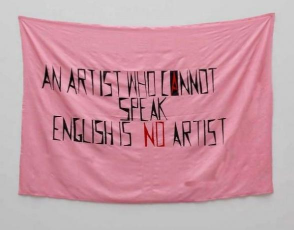 Mladen Stilinović English: An Artist Who Cannot Speak English Is No Artist, flag, 1992.