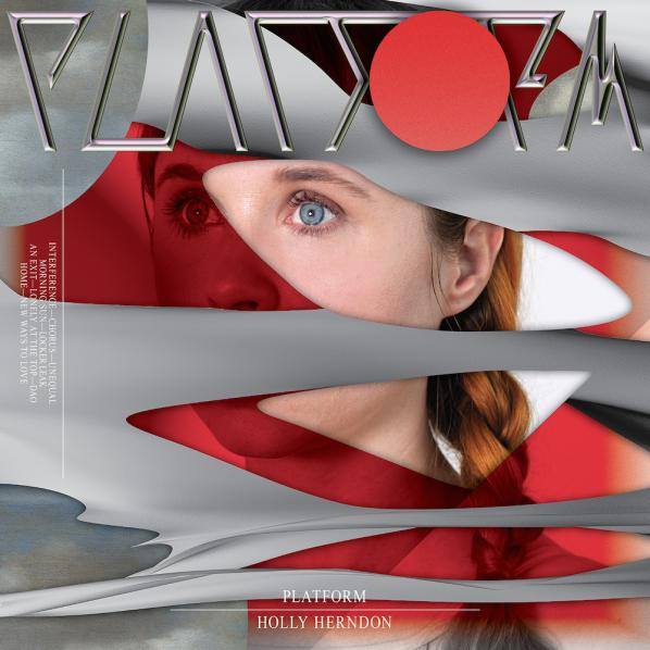 "Holly Herndon's album ""Platform"" (2015)"